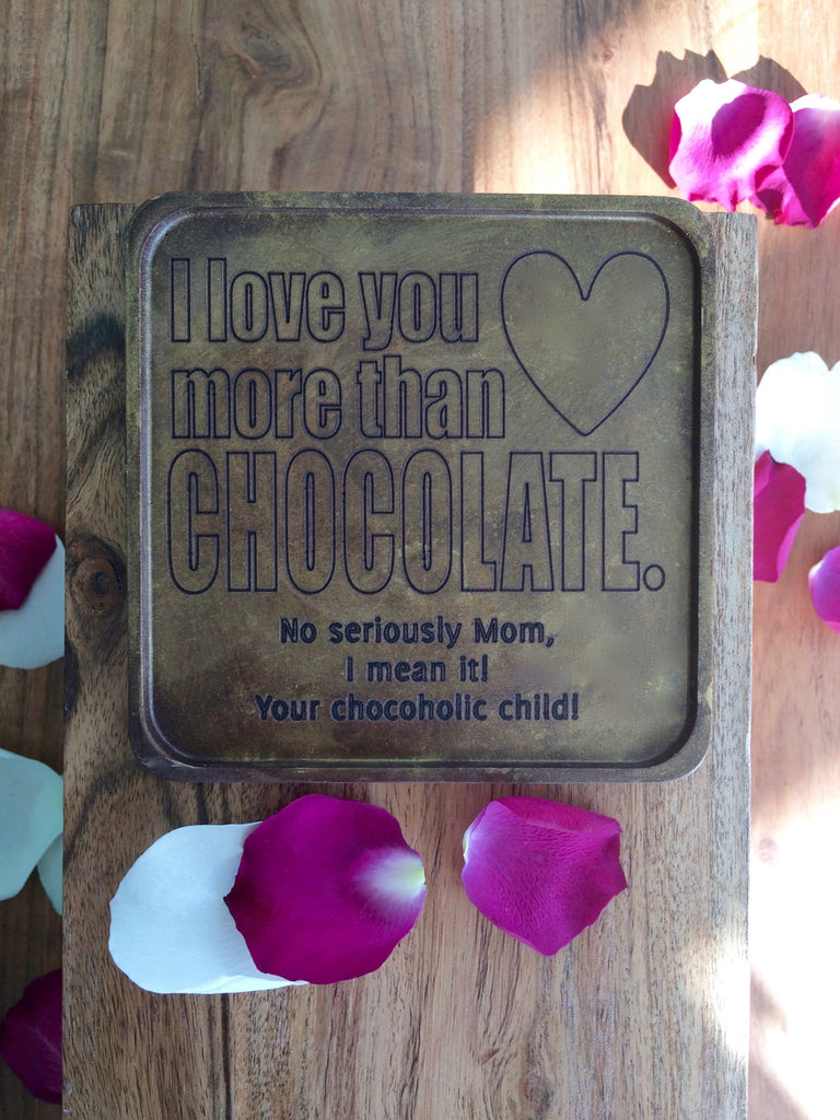Love You More Chocolate Note