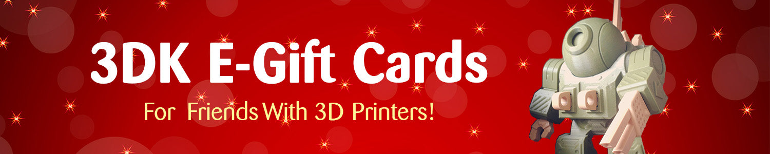 Give The World's Best 3D-Printable 3D Models This Holiday! 3DK E-Gift Cards