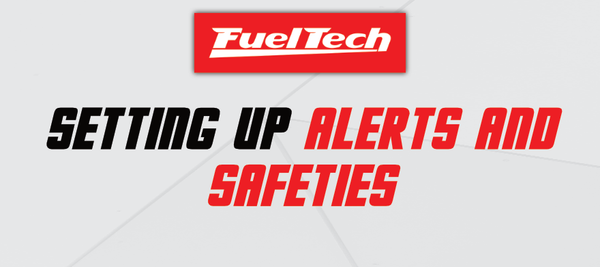 Setting Up Alerts and Safeties