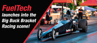 FuelTech launches into the Big Buck Bracket Racing scene!