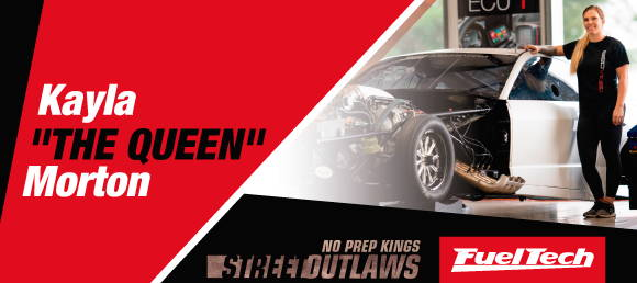 "Street Outlaws Kayla ""THE QUEEN"" Morton"