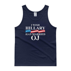 I Wish Hillary had Married OJTank top - drunkamerica.com