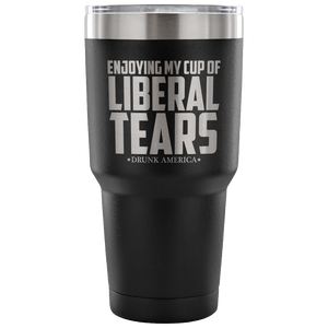 Tumblers Enjoying My Cup of Liberal Tears