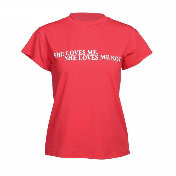 She Loves Me Not T-Shirt - TheVarietyClub.com