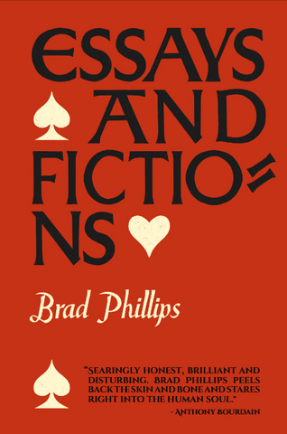 <em>Essays and Fictions</em> by Brad Phillips