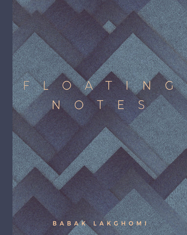 <em>Floating Notes</em> by Babak Lakghomi
