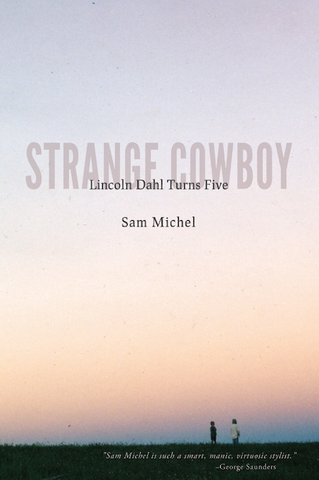 Strange Cowboy by Sam Michel