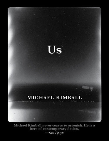 Us by Michael Kimball