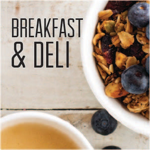 Breakfast & Deli