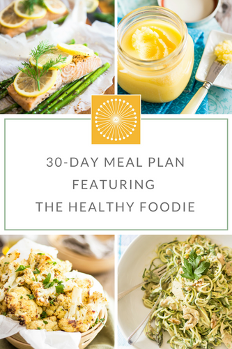 30 Clean Standard Meal Plan with The Healthy Foodie
