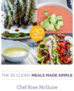 The 30 Clean Meals Made Simple
