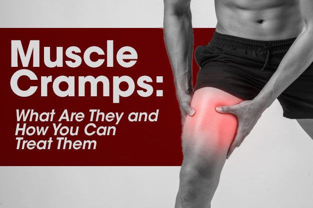 Muscle Cramps: What Are They and How You Can Treat Them