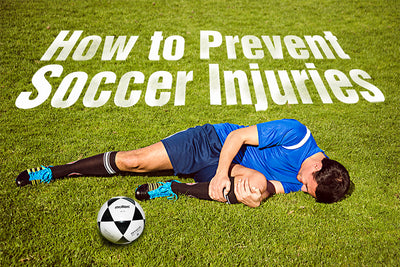 How to Prevent Soccer Injuries