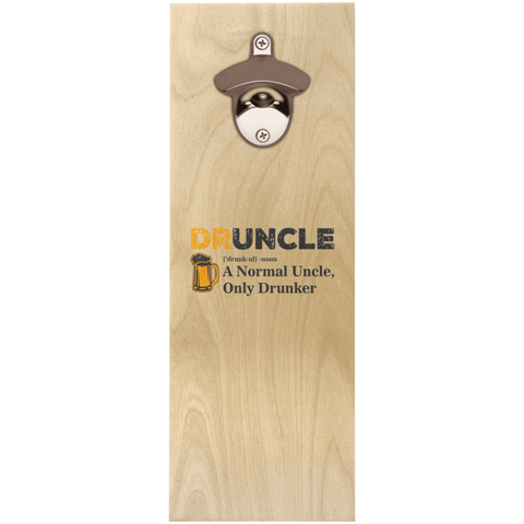 Druncle Wooden Bottle Opener Bottle Opener - The Beer Lodge