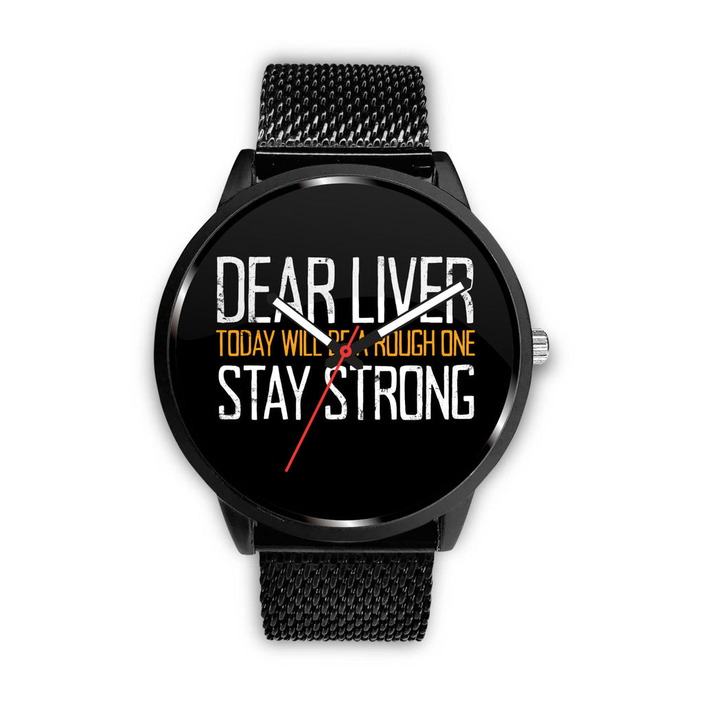 Dear Liver Watch Watch - The Beer Lodge