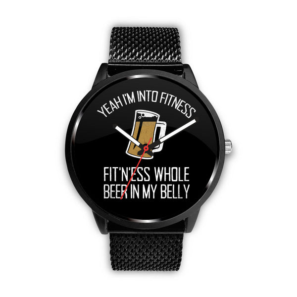 I'm Into Fitness Watch - The Beer Life