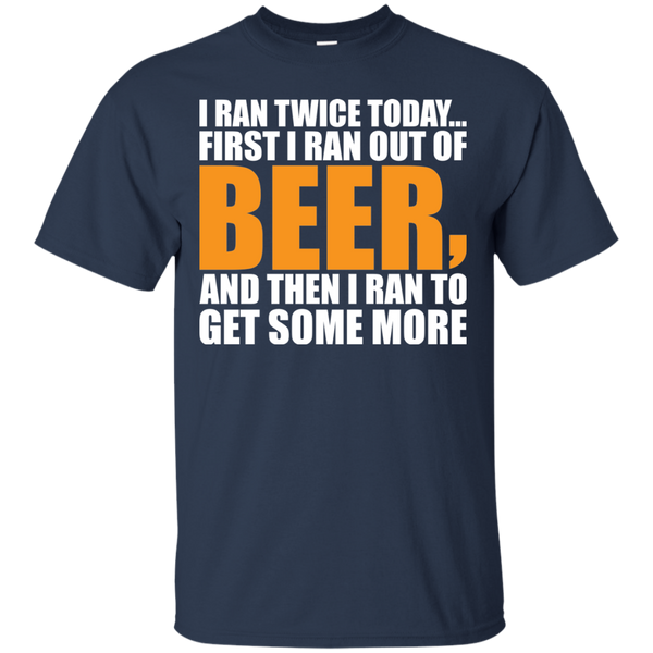 I Ran Twice A Day T-Shirt Apparel - The Beer Lodge