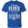 Time Flies When You're Having Rum T-Shirt Apparel - The Beer Lodge