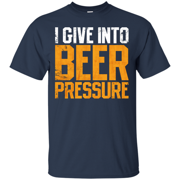 I Give Into Beer Pressure - The Beer Life