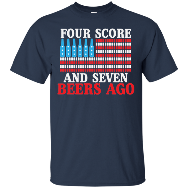 Four Score And Seven Beers Go T-Shirt - The Beer Life