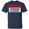 Warning Contains Alcohol T-Shirt Apparel - The Beer Lodge