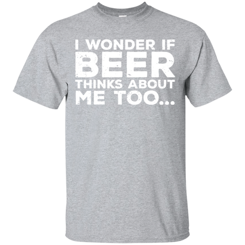 I Wonder If Beer Thinks About Me Too T-Shirt T-Shirts - The Beer Lodge