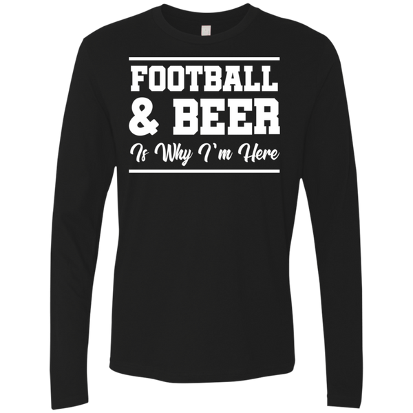 Football & Beer Is Why I'm Here T-Shirt Apparel - The Beer Lodge