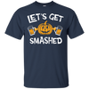 Lets Get Smashed Halloween T-Shirt Apparel - The Beer Lodge