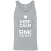 Keep Calm And Sink The Putt Tank Top Apparel - The Beer Lodge