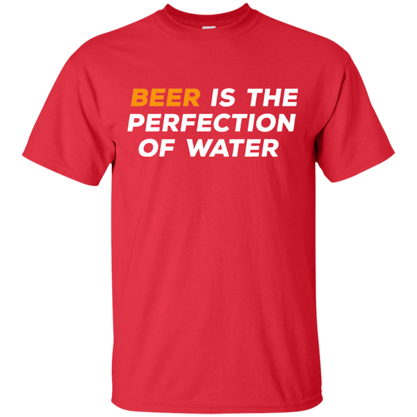 Beer Is The Perfection of Water T-Shirt - The Beer Life