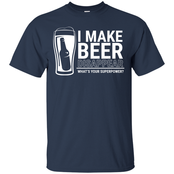 I Make Beer Disappear T-Shirt - The Beer Life