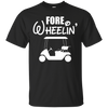 Fore Wheelin T-Shirt Apparel - The Beer Lodge
