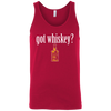 Got Whiskey Tank Top Apparel - The Beer Lodge