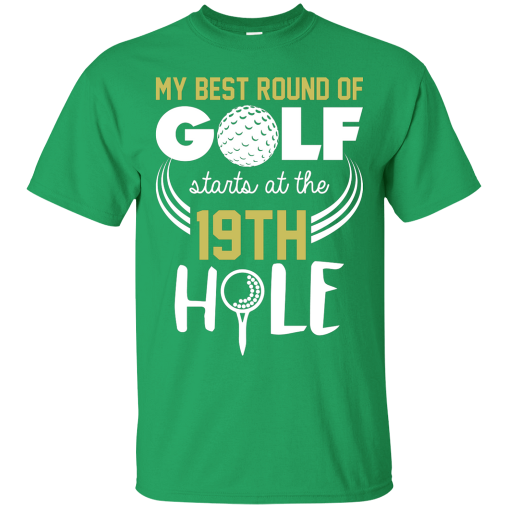 My Best Round Of Golf Starts At The 19th Hole T-Shirt Apparel - The Beer Lodge