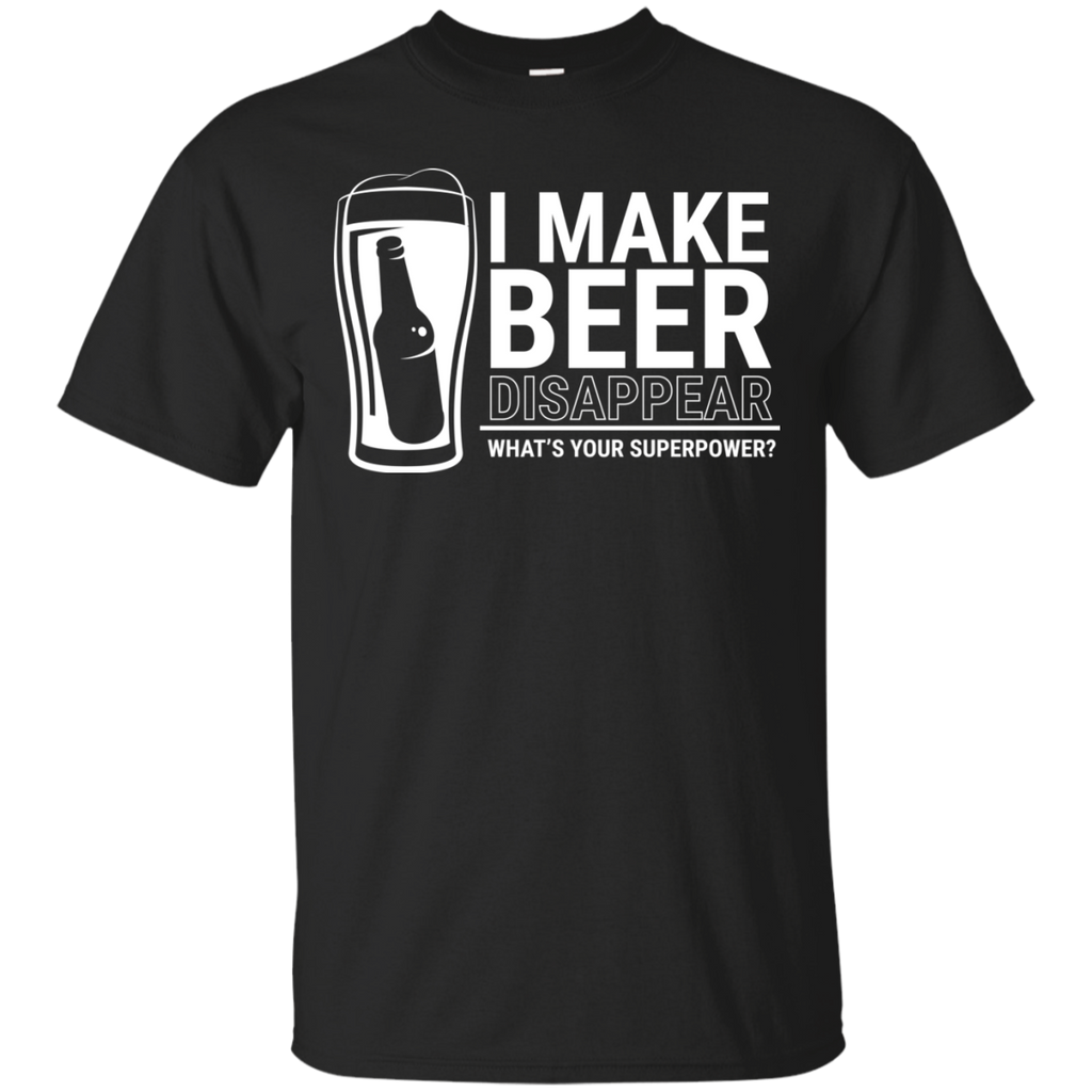 I Make Beer Disappear T-Shirt Apparel - The Beer Lodge