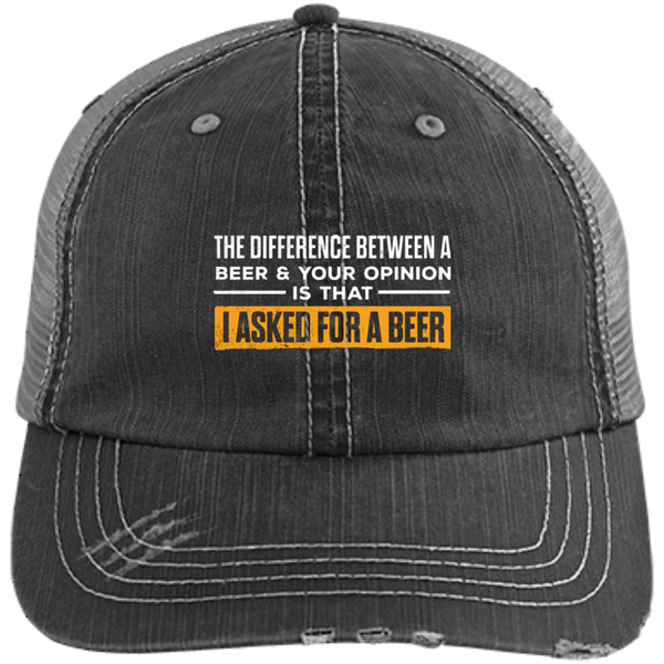 The Difference Between A Beer And Your Opinion Trucker Cap - The Beer Life