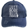 Just One More Beer I Promise Trucker Cap Hats - The Beer Lodge