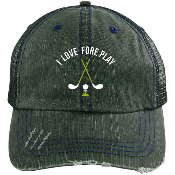 I Love Fore Play Trucker Cap Hats - The Beer Lodge