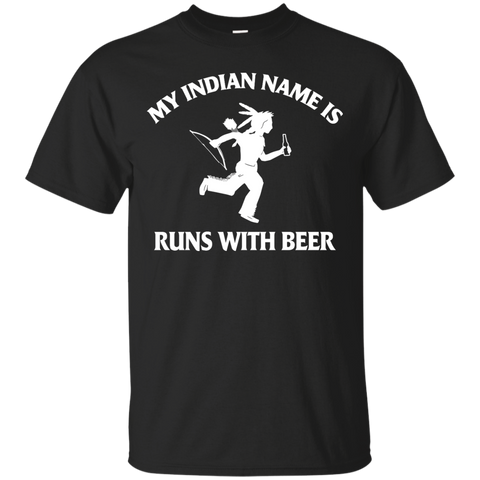 My Indian Name Is Runs With Beer - The Beer Life