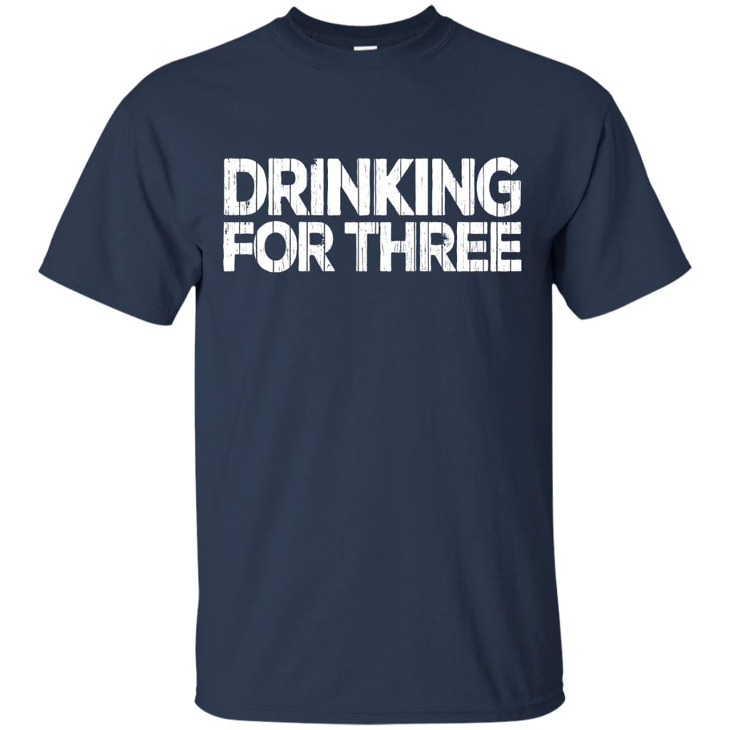 Drinking For Three 4XL -6XL 100% Cotton T-Shirt - The Beer Life