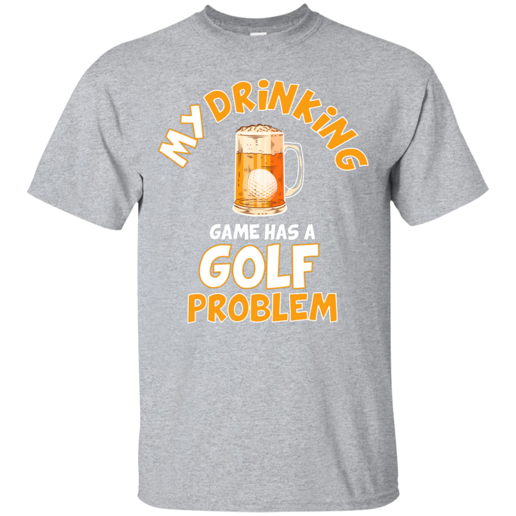 My Drinking Game Has A Golf Problem T-Shirt Apparel - The Beer Lodge