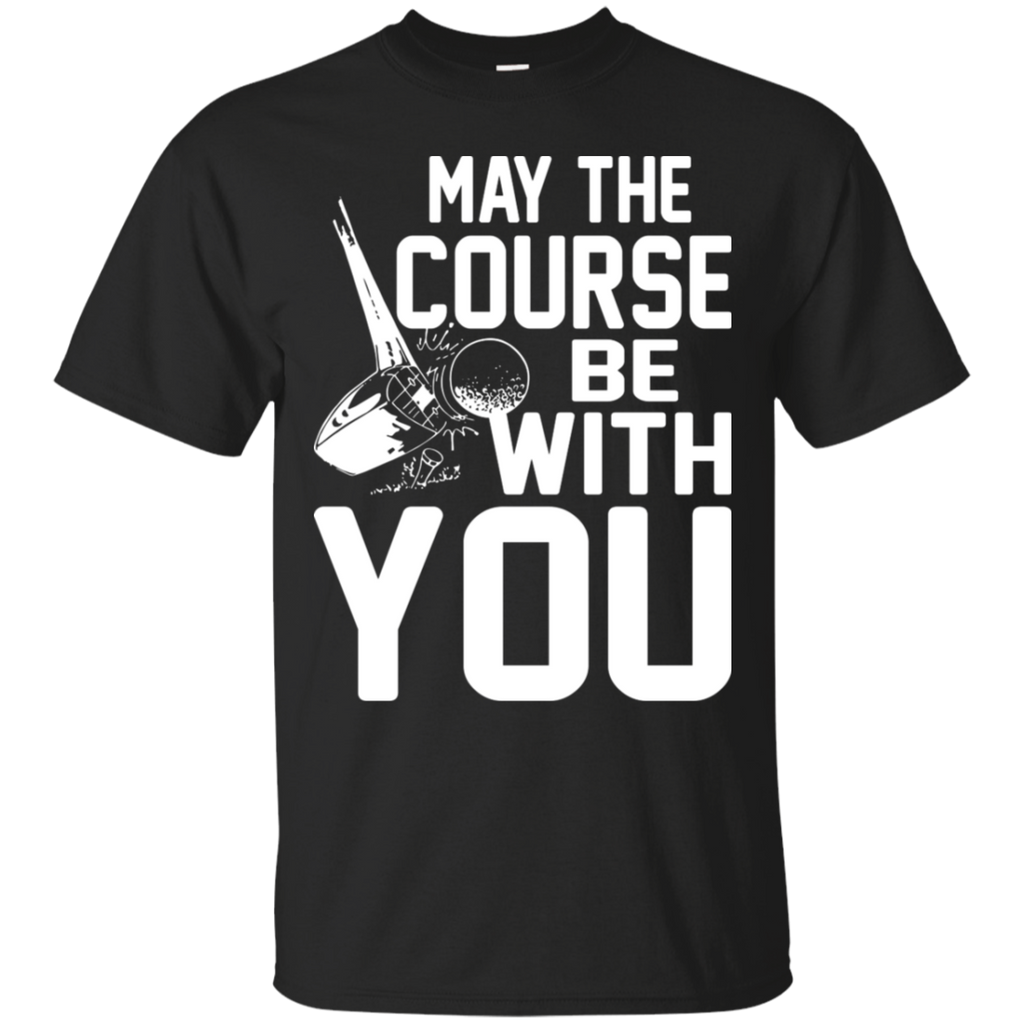 May The Course Be With You T-Shirt Apparel - The Beer Lodge