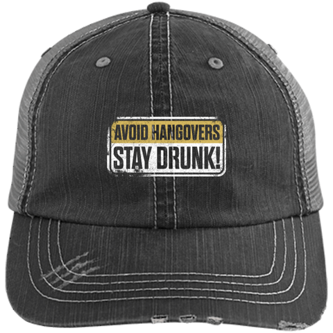 Avoid Hangovers Stay Drunk Trucker Cap Hats - The Beer Lodge