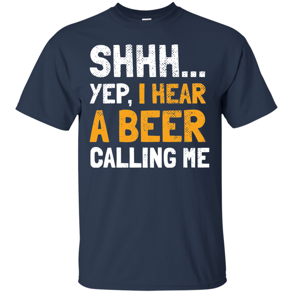 Shhh. I Hear Beer Calling Me T-Shirt Apparel - The Beer Lodge