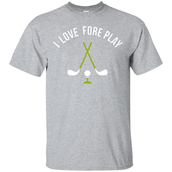 I Love Fore Play T-Shirt Apparel - The Beer Lodge
