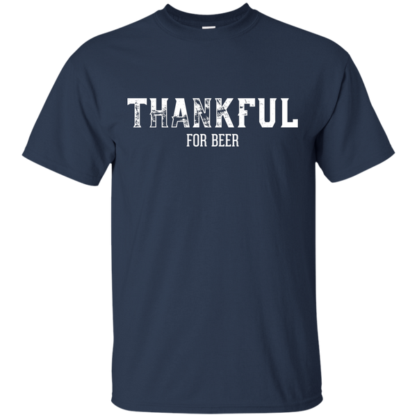 Thankful For Beer T-Shirt - The Beer Life