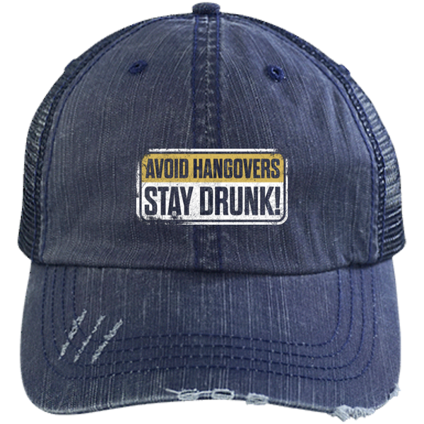 Avoid Hangovers Stay Drunk Trucker Hat - The Beer Life