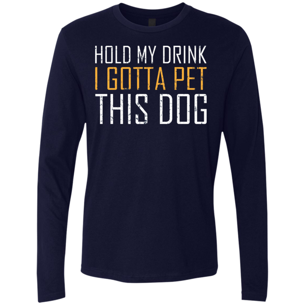 Hold My Drink I Gotta Pet This Dog T-Shirt Apparel - The Beer Lodge