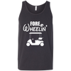 For Wheelin' Tank Top Apparel - The Beer Lodge