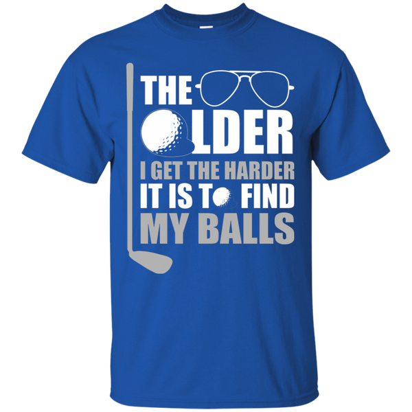 The Older I Get The Harder It Is To Find My Golf Balls T-Shirt Apparel - The Beer Lodge